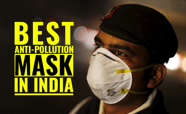 Top 5 Best Air- Pollution Masks in India