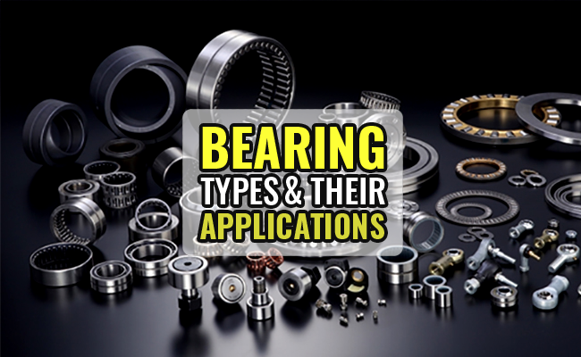 Bearing Types & Applications