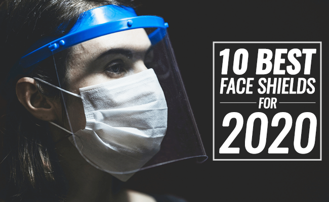 10 Best Face Shields for 2020