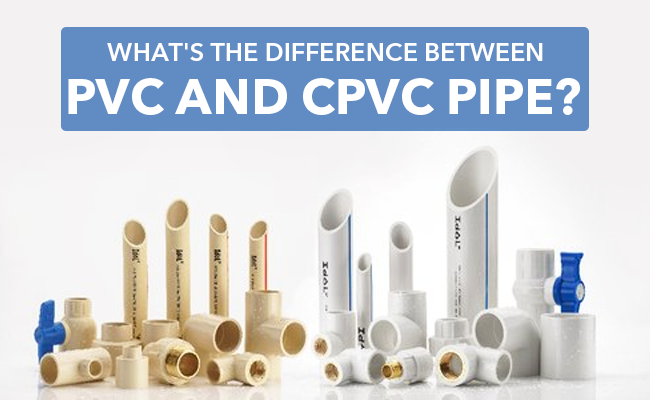 What's the Difference Between PVC and CPVC Pipe?
