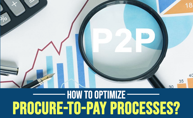 How to optimize procure-to-pay processes?