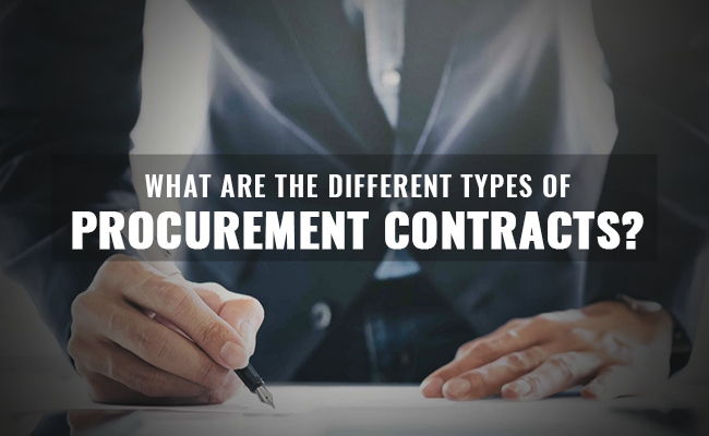 What are the different types of procurement contracts?