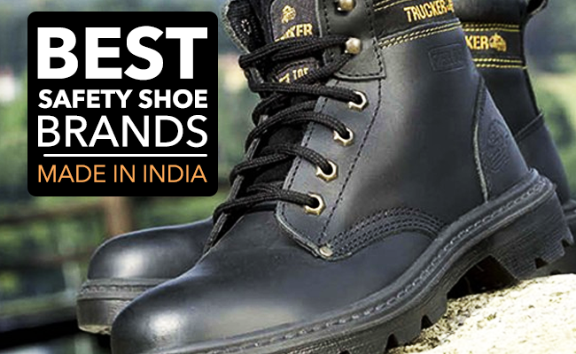 Best Safety Shoe Brands - Made in India