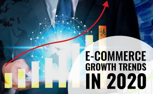 The Future of E-commerce- Top 3 E-Commerce Growth Trends in 2020