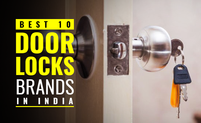 Best 10 Door Locks Brands in India