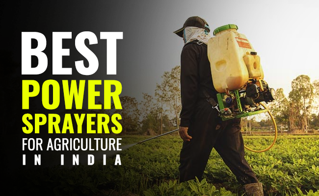 Best Power Sprayer for Agriculture in India