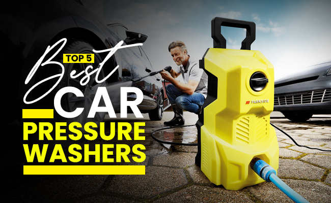 Top 5 Best Car Pressure Washers