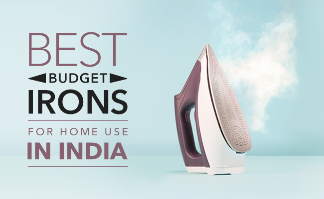 Best Budget Irons for Home Use in India